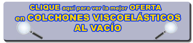 COLCHÓN VISCOELÁSTICO AL VACÍO   LATIENDADECOLCHONES.COM